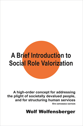A Brief Introduction to Social Role Valorization - Hardcover