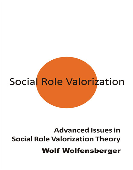 Advanced Issues in Social Role Valorization Theory