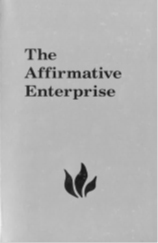 The Affirmative Enterprise
