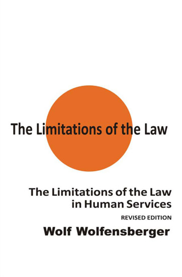 The Limitations of the Law In Human Services (rev. ed.) - Hardcover